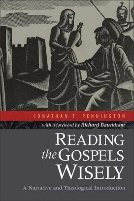 Reading-the-Gospels-Wisely-Pennington-Jonathan-EB9781441238702