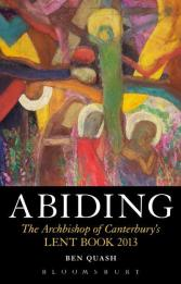abiding-the-archbishop-of-canterburys-lent-book-2013