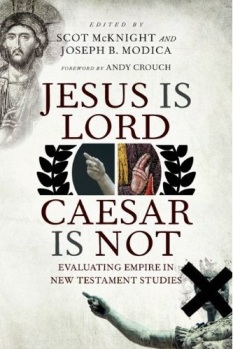 Book Jesus Is Lord, Caesar Is Not