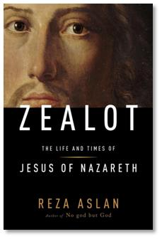 Aslan's ZEALOT: The Life and Times of Jesus of Nazareth