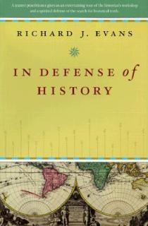 Evans, IN DEFENSE OF HISTORY