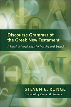 Runge, DISCOURSE GRAMMAR OF THE GREEK NEW TESTAMENT