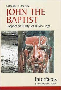 Murphy, JOHN THE BAPTIST