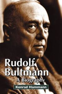 Hamman, Rudolf Bultmann: A Biography
