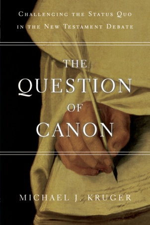 Kruger, The Question of Canon