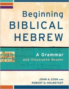 Cook and Holmstedt, BEGINNING BIBLICAL HEBREW