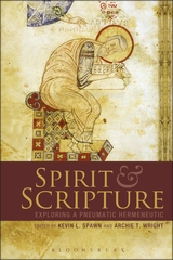 SPIRIT AND SCRIPTURE edited by Spawn and Wright