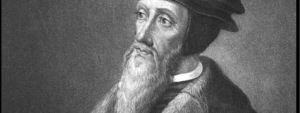 John Calvin (Source: nothisown.com)