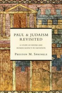 Sprinkle, PAUL AND JUDAISM REVISITED