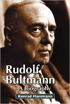 Hammann, RUDOLF BULTMANN: A BIOGRAPHY