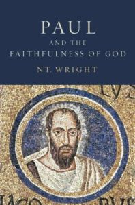 Paul and the Faithfulness of God, N. T. Wright
