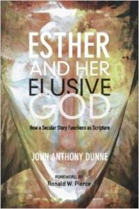 Dunne, ESTHER AND HER ELUSIVE GOD